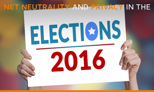 Privacy and net neutrality in the 2016 elections